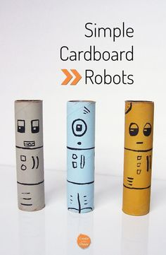 Super simple project - cardboard tube robots from paper towel rolls www.createinthech...