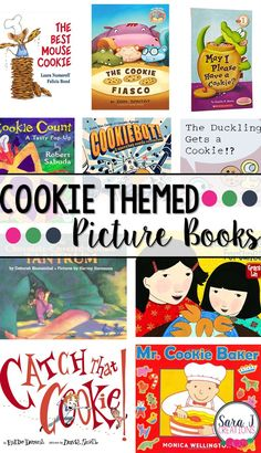 Picture books all with a fun cookie theme! A brief description of each one is included. What's your favorite cookie book?