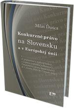 Konkurzné právo na Slovensku a v Európskej únii, 3. prepracované a doplnené vydanie