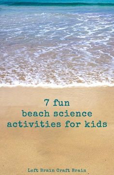 7 Fun Beach Science Activities for Kids Kids can learn while they're having fun at the beach with these 7 beach science activities. Great STEM learning for the summer. Science Activities For Kids, Preschool Science, Stem Activities, Summer Activities, Science Fun, Learning Activities, Outdoor Activities, Chemistry Experiments, Experiments Kids