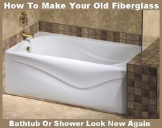 Nice Make Fiberglass Tub Shower New Again