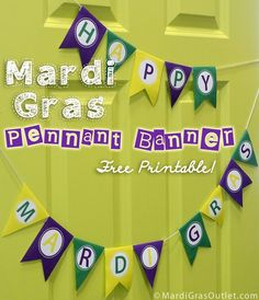 Party Ideas by Mardi Gras Outlet: Celebrate Mardi Gras Today with a Free Printable Pennant Banner