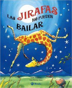 5-7 AÑOS. Las jirafas no pueden bailar / Giles Andreae. Todos los años, en África, se celebra el Baile de la Selva… ¡y a los animales les encanta bailar y hacer piruetas! Chufa quiere participar en ese famoso Baile, pero como todo el mundo sabe, ¡las jirafas no pueden bailar! ¿O sí…? Una historia tierna y divertida en un fabuloso álbum desplegable.