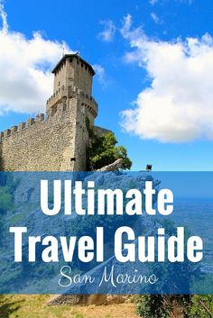 Ultimate Travel Guide to San Marino - FreeYourMindTravel