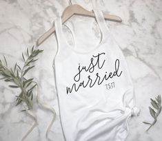 Just Married Tank, honeymoon vibes, just married, honeymoon shirt, honeymoon tank, bride shirt, wifey shirt, wifey'd up shirt, wife, wife life, honeymoonin, married af, bride, engaged, bridal shower gift, wedding gift, gift for bride, bachelorette gift, newlywed gift, wife gift,