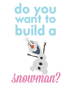 frozen olaf.. do you want to build a snowman by studiomarshallarts, $5.00