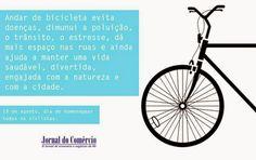 panorama: Dia do Ciclista. Pra quem ganha Vida Saudavel peda...