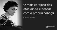 Coco Chanel, Dream Catcher, Inspirational Quotes, Positive Thoughts, Feelings, Words, Clarice Lispector, Poems, Pretty Quotes