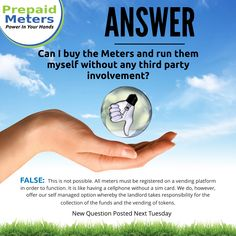 Answer 3: Can I buy the Meters and run them myself without any third party involvement?