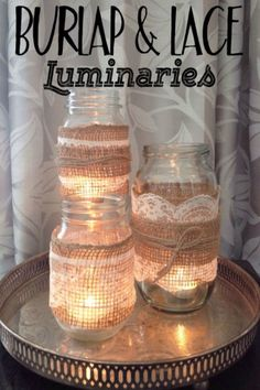 Beautiful upcycled jars with burlap and lace added