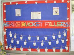 2012 bucket filler wall in my classroom by melody Classroom Walls, Math Classroom, Classroom Organization, Classroom Decor, Counseling Activities, School Counseling, Bucket Filler Book, Bucket Fillers, Behavior Management