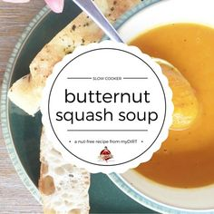 slow cooker butternut squash soup - a nut-free recipe from myDIRT Slow Cooker Recipes, Soup Recipes, Butternut Squash Soup, Healthy Soup, Winter Food, Nut Free, Soups And Stews, Wednesday, Weird