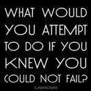 Take more chances..