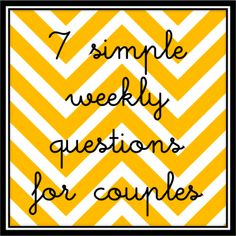 7 Questions for MARRIED couples each week. She and her hubs do have a date each sunday and ask one another these 7 questions. Great communication for a marriage. #Marriage #Wife #Husband #Love #Weddings  beyondblessedblogweekly