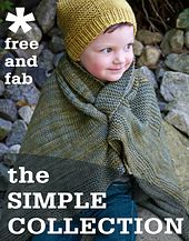 Ravelry: The Simple Collection - patterns - I don't usually pin Ravelry stuff but this seemed worth sharing - 8 free patterns designed to help you improve your knitting skills.