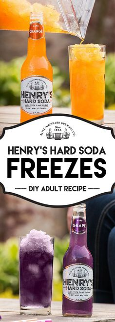 Quick-And-Easy Henry's Hard Soda Freezes I. Pour Henry's Hard Soda into an ice tray. II. Once frozen, briefly blend the cubes until the ice is soft. III. Pour the blended ice into a highball glass. IV. Pour Henry's Hard Soda on top, enjoy and #LiveHardish with this DIY Henry's Hard Soda Freezes recipe.