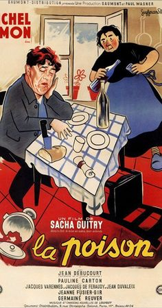 Directed by Sacha Guitry.  With Michel Simon, Jean Debucourt, Jacques Varennes, Jeanne Fusier-Gir. Through a series of circumstances and plot twists an enterprising man manages to get away with murdering his wife, even though he cheerfully admits his guilt in court.