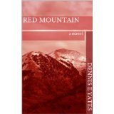 Red Mountain (Kindle Edition)By Dennis Yates