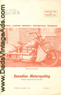 Cover: Bill Schumacher of Waterloo sends this picture of his 1940 Indian It has been completely restored, down to the last nut and bolt. The machine has been used on the road for the last two summers. Vintage Indian Motorcycles, Restoration, Schumacher, Magazines, Editorial, Internet, Cover, Journals