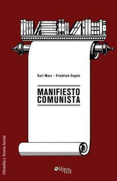MANIFIESTO COMUNISTA - Karl Marx - Friedrich Engels - Filosofía y Teoría Social - Ebook gratis