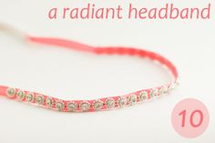 flax & twine: Day 10: A Radiant Headband - a ribbon headband diy
