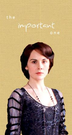 Downton Abbey - Lady Mary