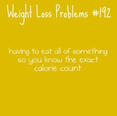 LOL. If I have to count all the points for something, you best believe I'ma eat every single bite!