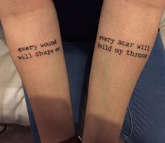"""BMTH tattoo: """"every wound will shape me, every scar will build my throne""""  (Song : Throne)"""
