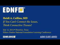 ▶ If You Can't Connect the Issues, Think Connective Tissues (Heidi Collins, MD) - YouTube