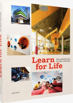 """Learn for Life: New Architecture for New Learning"""