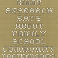 What Research Says About Family-School-Community Partnerships