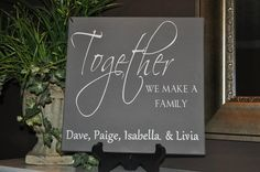 Together We Make A Family Personalized by customvinylbydesign, $28.00
