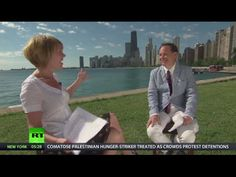 Keiser Report: Hot show in the 'great state of Chicago' (E797)