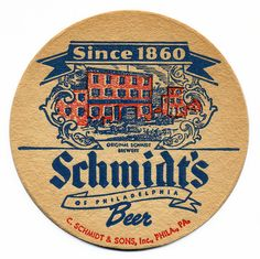 Schmidt's of Philadelphia Beer. C. Schmidt & Sons, Inc., Phila., PA.