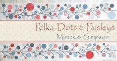 Polka Dots and Paisleys