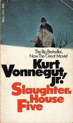 Slaughterhouse-Five by Kurt Vonnegut | 23 Books You Didn't Read In High School But Actually Should