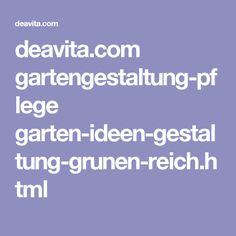 deavita.com gartengestaltung-pflege garten-ideen-gestaltung-grunen-reich.html
