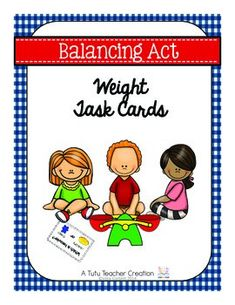 Teaching Kindergarten can be a balancing act! But these task cards will make your job just a bit easier.  With over 20 different challenges for your students, these task cards help kinder students understand and explore the concept of weight.