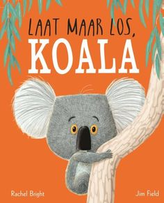 Booktopia has The Koala Who Could by Rachel Bright. Buy a discounted Hardcover of The Koala Who Could online from Australia's leading online bookstore. Rachel Bright, Giraffes Cant Dance, Illustrator, The Gruffalo, Album Jeunesse, Grande Section, Australian Animals, Children's Picture Books, Growth Mindset