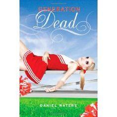 Generation Dead (Generation Dead Novels) by Daniel Waters