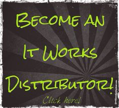Distributors needed. Be part of my team and be your own boss and become debt free.  Dontwait.myitworks.com
