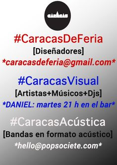 Convocatorias Caracas Bar. Caracas de Feria + Caracas Visual + Caracas Acústica!
