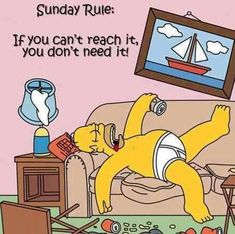 Sunday Rule quotes tv tv shows days of the week sunday television shows the simpsons homer simpson