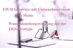 """In der heutigen Podcastepisode erfährst du """"Wie du mit der EKS-Strategie deine Wunschkunden gewinnst"""" #podcast"""