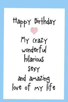 Birthday cards funny, funny birthday cards for men, birthday cards for boyfriend romantic birthdaycards boyfriendbirthday husbandbirthday 807903620637126275 Happy Birthday Love Quotes, Birthday Wishes For Girlfriend, Birthday Wish For Husband, Happy Birthday Quotes For Friends, Birthday Wishes Funny, Men Birthday, Card Birthday, Sister Birthday, Romantic Birthday Cards