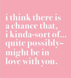 cute quotes to say to a girl you like