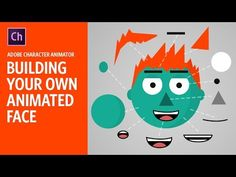 (59) Building Your Own Animated Face (Adobe Character Animator Tutorial) - YouTube