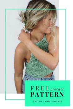 Free Crochet Halter Top Pattern by Taylor Lynn Crochet T-shirt Au Crochet, Crochet Pattern Free, Mode Crochet, Crochet Shirt, Crochet Crafts, Diy Crochet Clothes, Crochet Shorts Pattern, Crochet Vests, Crochet Edgings