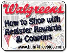 How To Use Register Rewards and Coupons at Walgreens on http://hunt4freebies.com