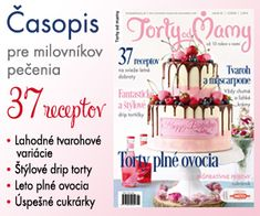 Letné číslo časopisu Torty od mamy 2020 Fondant Cupcake Toppers, Cupcake Cakes, Cake Structure, First Communion Cakes, Paris Cakes, Horse Cake, Harry Potter Cake, Book Cakes, Character Cakes